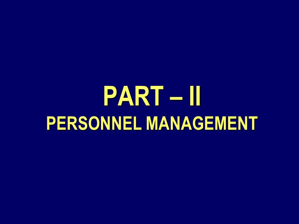 PART – II PERSONNEL MANAGEMENT