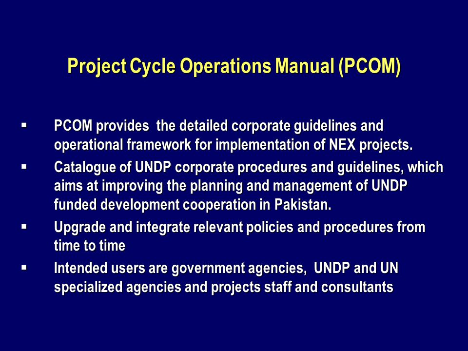 National Execution (NEX) Modality NEX modality is the implementation of UNDP assisted development projects in collaboration with Economic Affair Division, Government of Pakistan and national / provincial executing agency (NEX) in a decentralized, flexible, accountable and transparent manner.