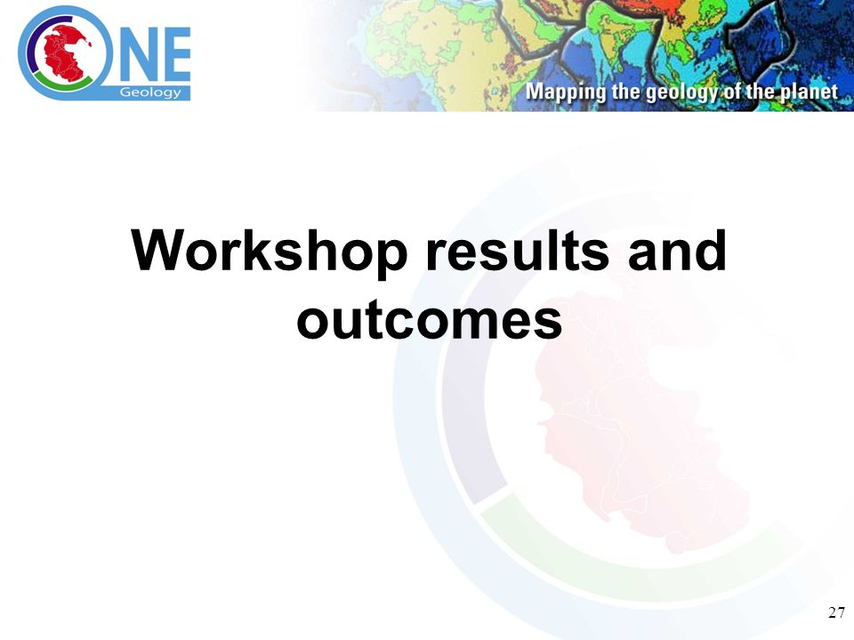 27 Workshop results and outcomes