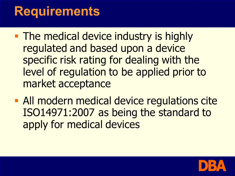Risk management acceptability Tips Ensure that you are focussed on the current state of the art with relation to drug - device performance Ensure that you are able to define hazardous situations based upon the major associated failures Be aware that the level of acceptability will be based around your critical to safety and quality requirements.