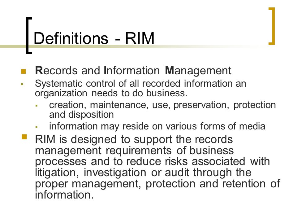Definitions – ISO 15489 This standard defines records management as The field of management responsible for the efficient and systematic control of the creation, receipt, maintenance, use and disposition of records, including the processes for capturing and maintaining evidence of and information about business activities and transactions in the form of records .