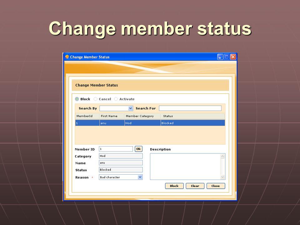 Change member status