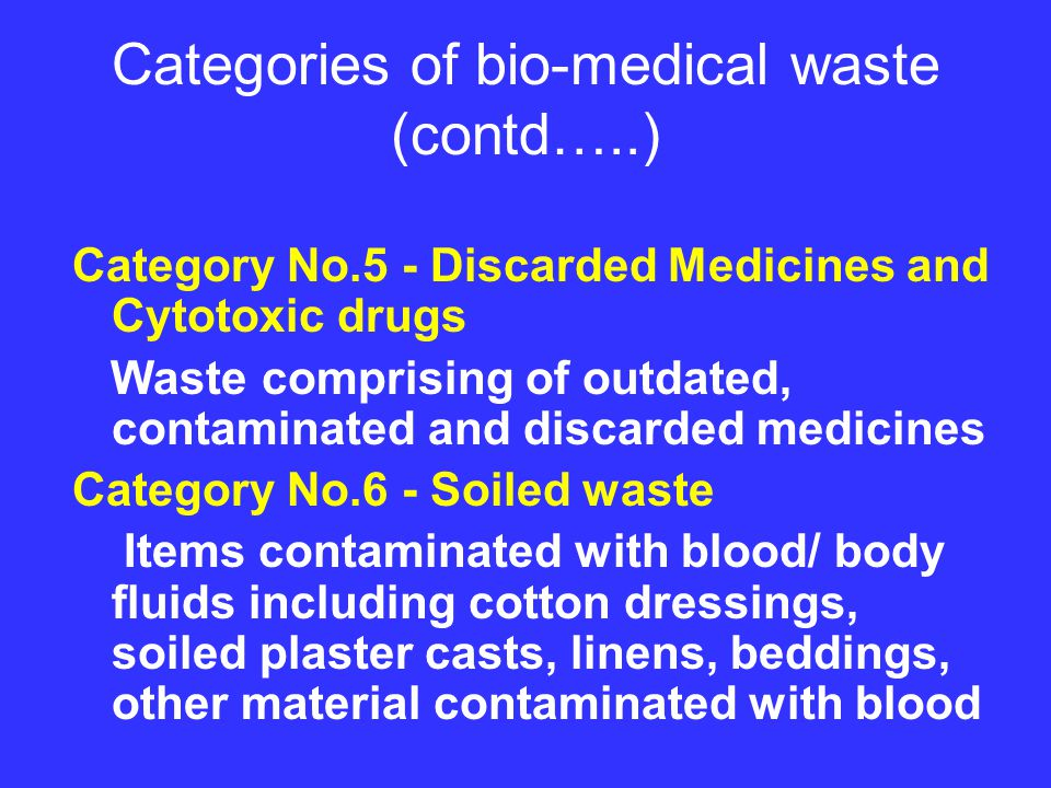 Disposal of bio-medical waste- Deep burial Option in towns with population less than five lakhs A pit or trench should be dug about 2 meters deep.