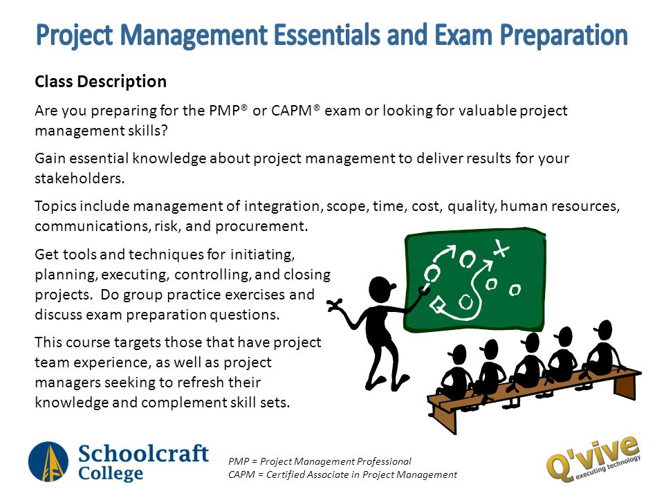 Class Description Are you preparing for the PMP® or CAPM® exam or looking for valuable project management skills? Gain essential knowledge about proje