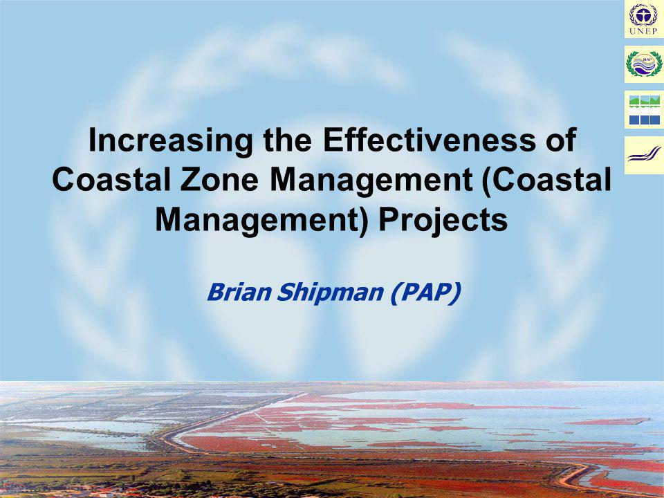 Joint MAP/METAP Workshop on Coastal Area Management Projects: Improving the Implementation - Malta, January 17-19, 2002 PARTNERSHIPS & PARTICIPATION 1Recognise Diversity 2Agree a shared vision 3Understand motivation 4Design the process 5DEMONSTRATE SUCCESS