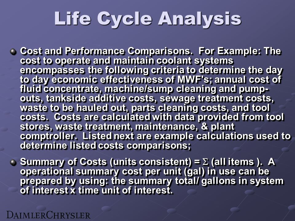 Life Cycle Analysis Cost and Performance Comparisons.