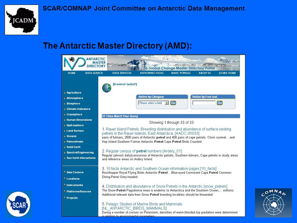 The Antarctic Master Directory (AMD): SCAR/COMNAP Joint Committee on Antarctic Data Management