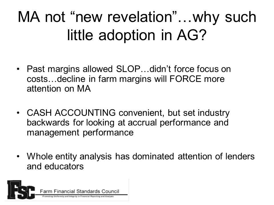 MA not new revelation…why such little adoption in AG.