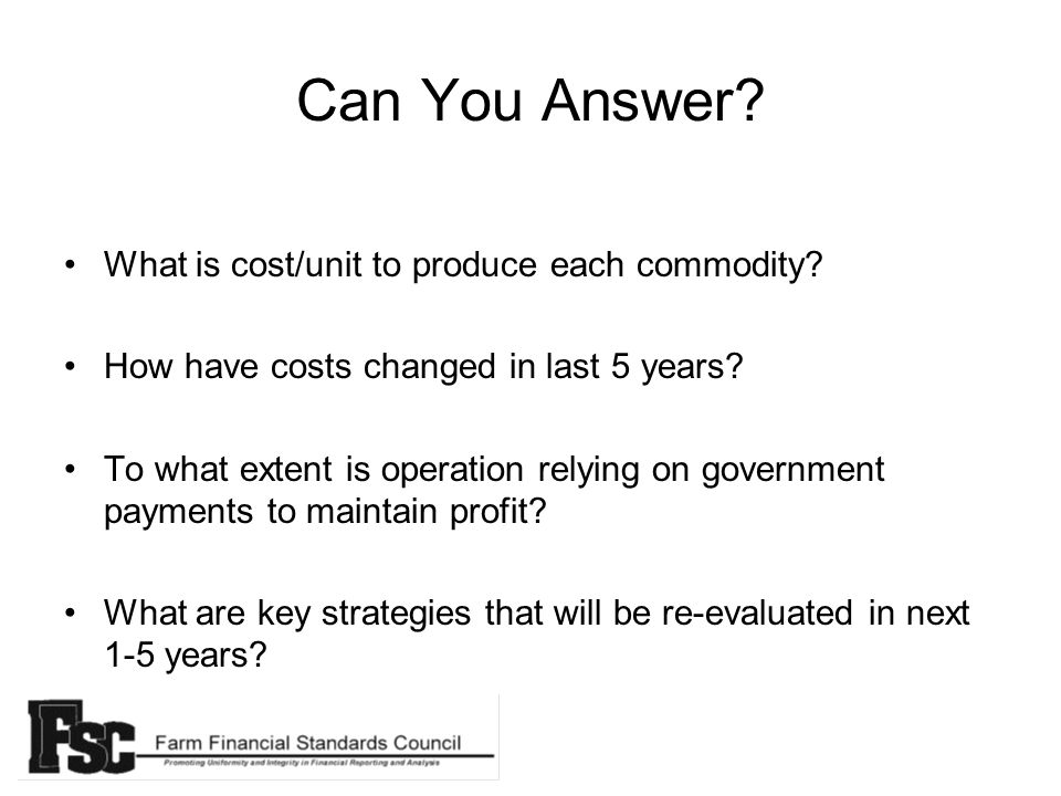 Can You Answer.What is cost/unit to produce each commodity.