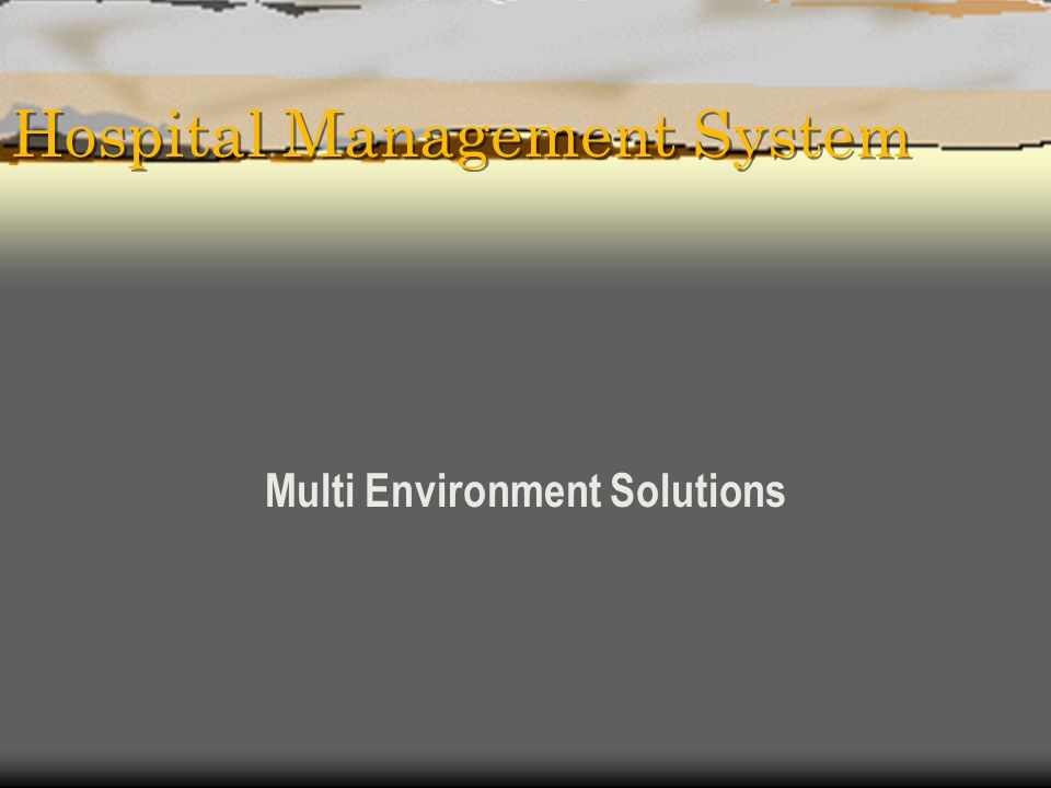 Hospital Management System Multi Environment Solutions