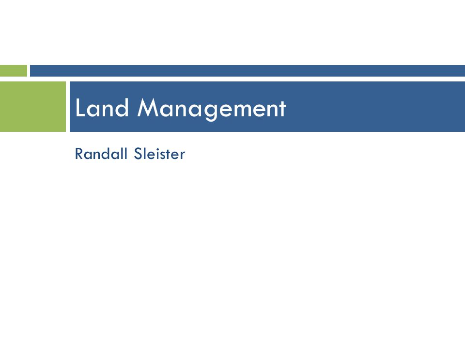 Randall Sleister Land Management