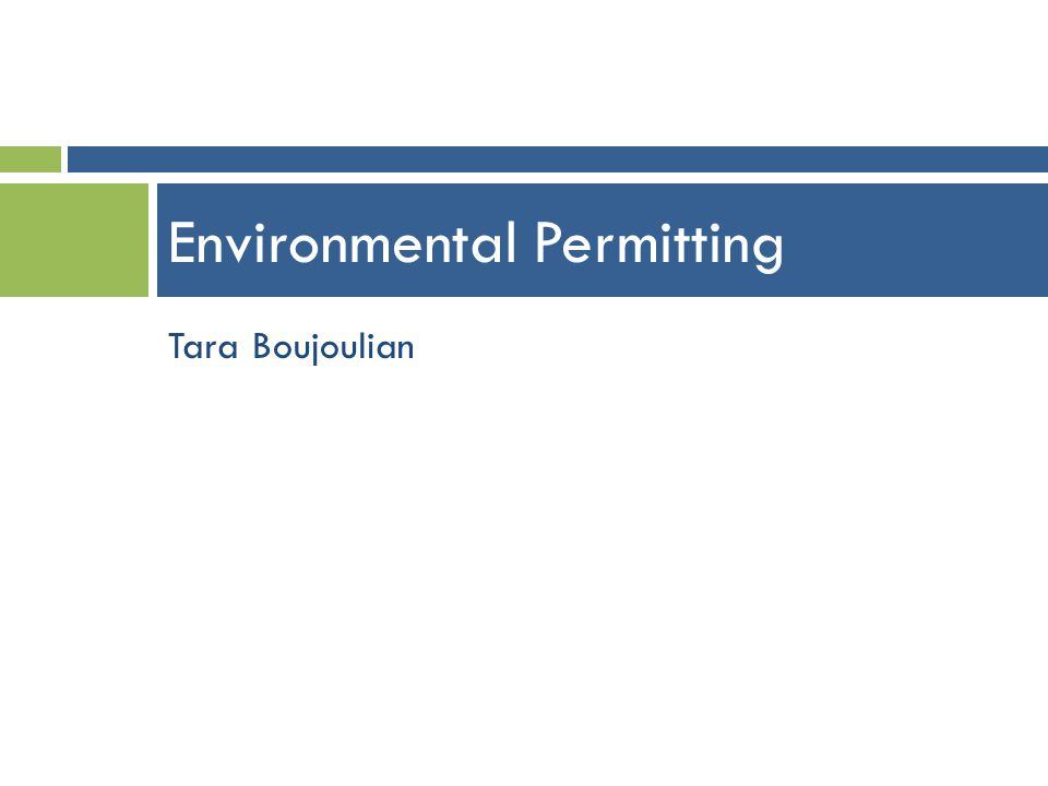 Tara Boujoulian Environmental Permitting