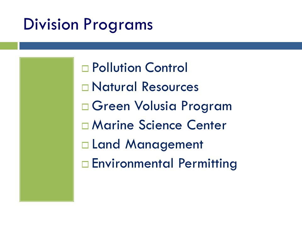 Division Programs Pollution Control Natural Resources Green Volusia Program Marine Science Center Land Management Environmental Permitting