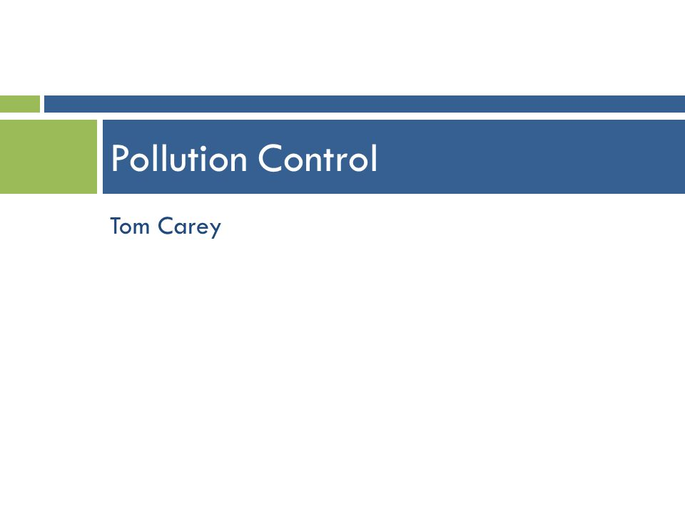Tom Carey Pollution Control