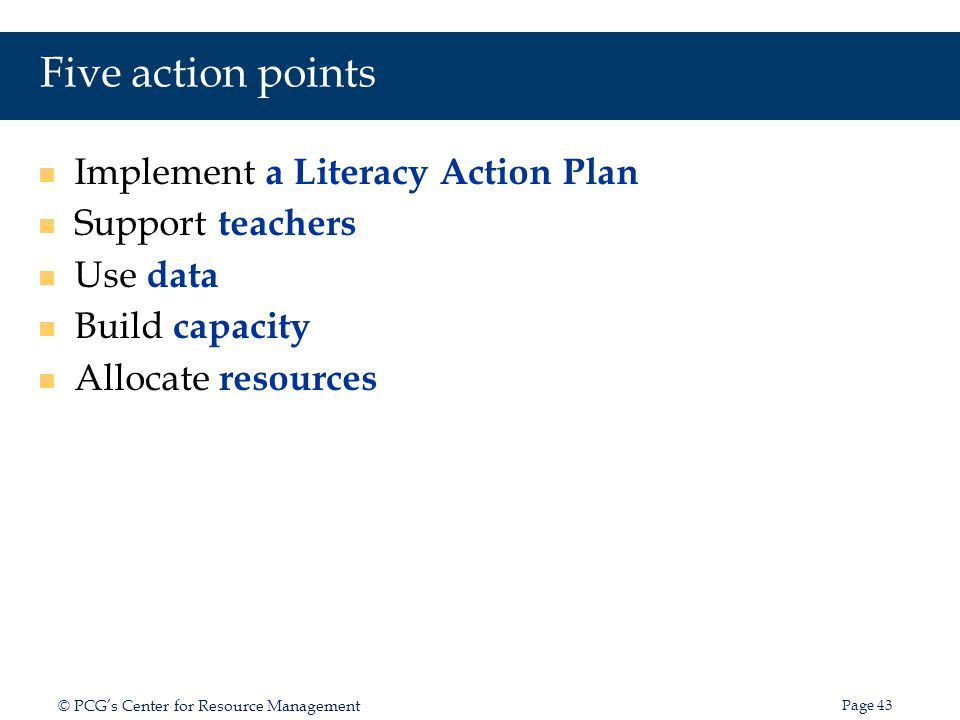Focus on the role of the district Developing an effective District Literacy Action Plan