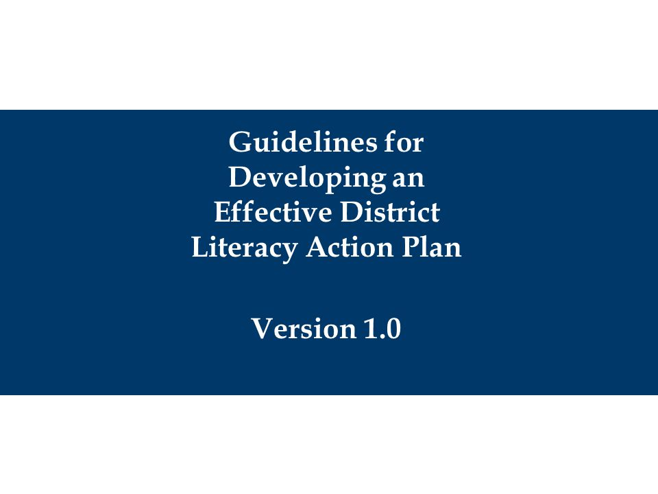 Page 49 © PCGs Center for Resource Management Process for developing a District Literacy Action Plan