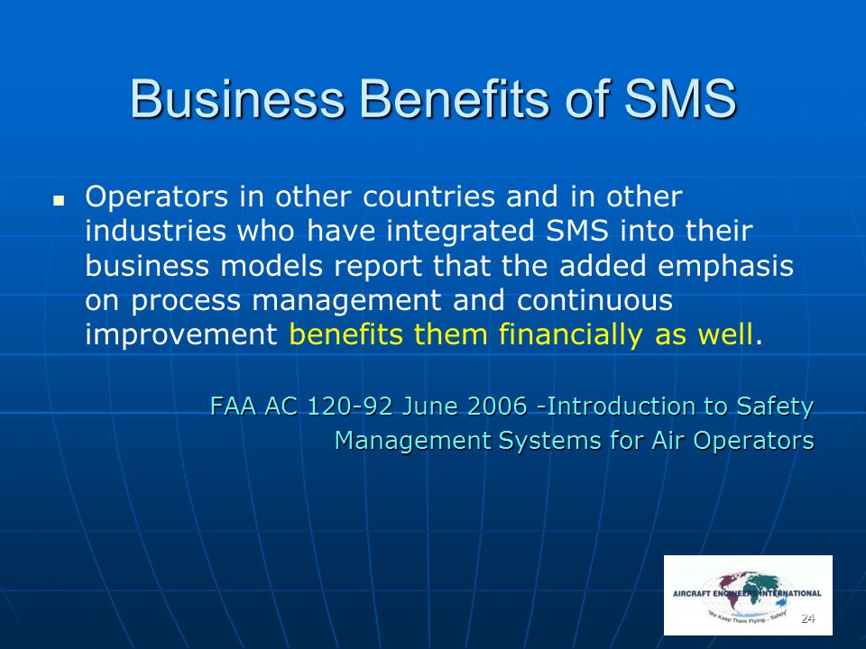24 Business Benefits of SMS Operators in other countries and in other industries who have integrated SMS into their business models report that the ad