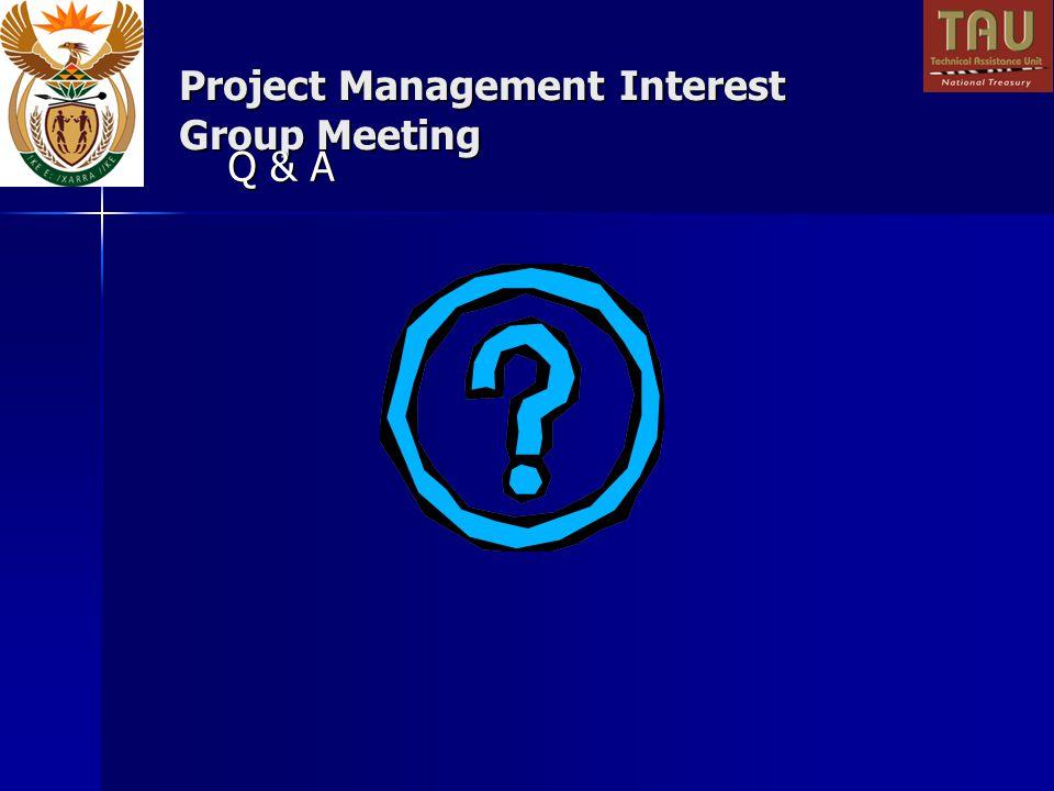 Project Management Interest Group Meeting Q & A