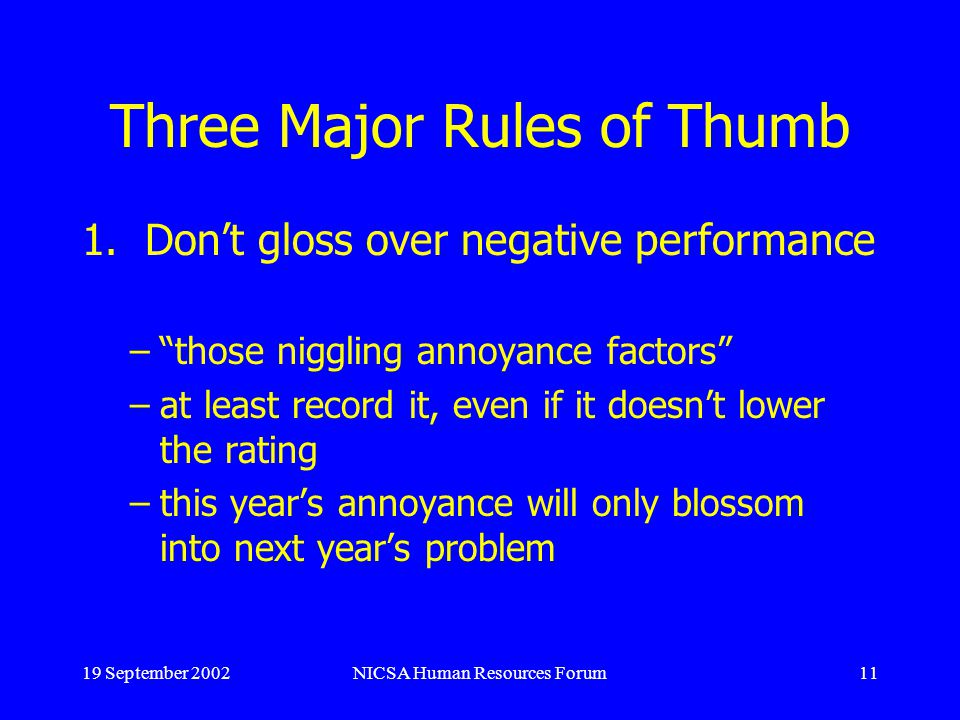 19 September 2002NICSA Human Resources Forum11 Three Major Rules of Thumb 1.