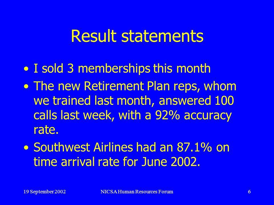 19 September 2002NICSA Human Resources Forum17 Distorting Factors cont.