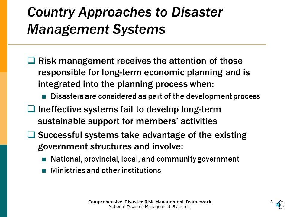 7Comprehensive Disaster Risk Management Framework National Disaster Management Systems Typical Organizational Structure