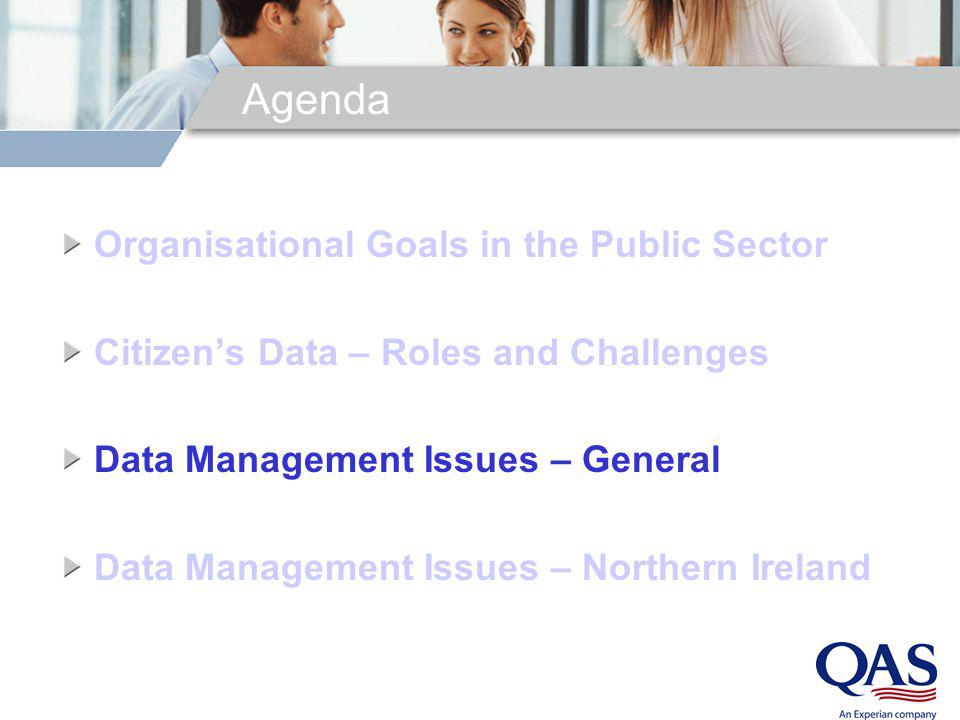 Agenda Organisational Goals in the Public Sector Citizens Data – Roles and Challenges Data Management Issues – General Data Management Issues – Northe