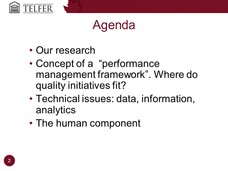 Agenda 2 Our research Concept of a performance management framework.