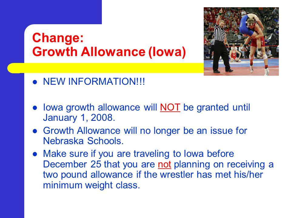Change: Growth Allowance (Iowa) NEW INFORMATION!!.