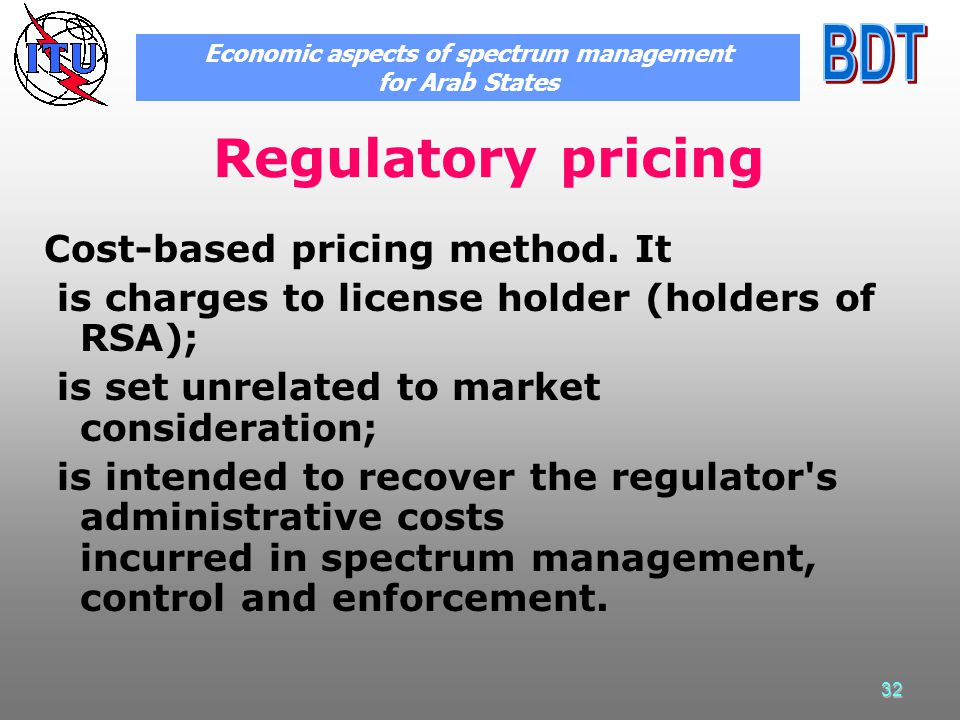 32 Regulatory pricing Cost-based pricing method.