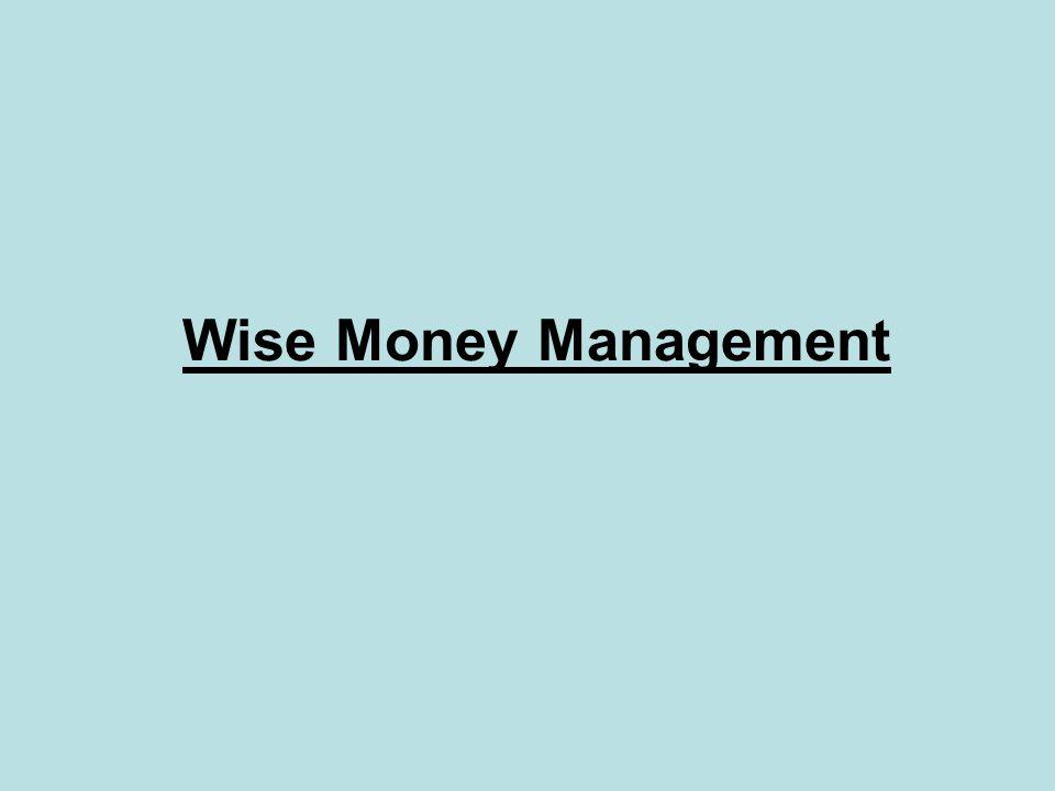 Wise Money Management