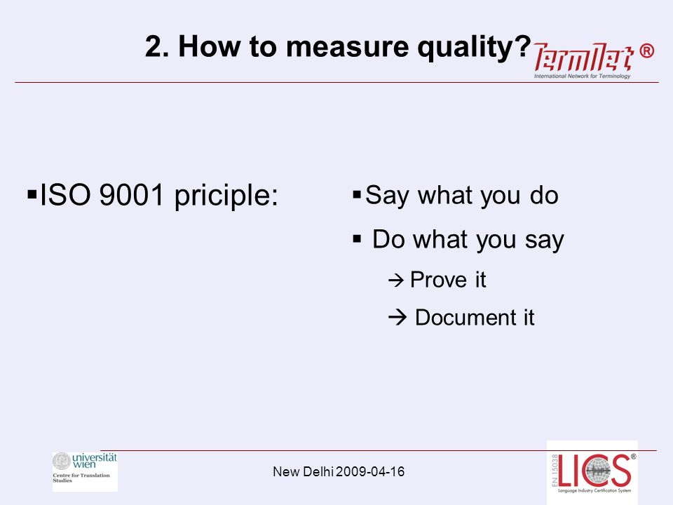 2. How to measure quality.
