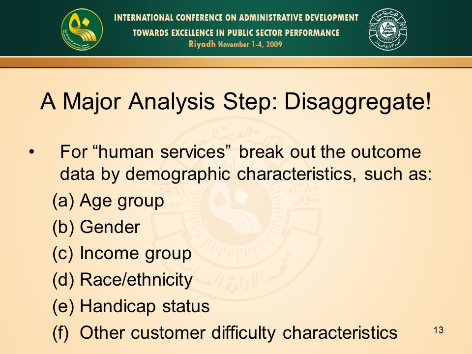 13 A Major Analysis Step: Disaggregate.