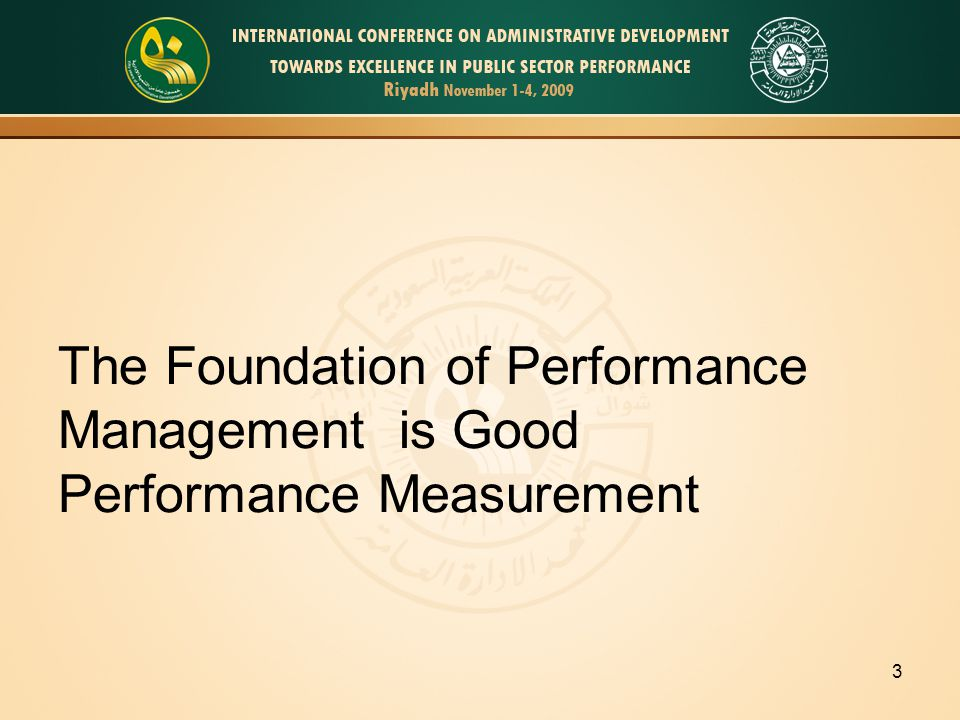 3 The Foundation of Performance Management is Good Performance Measurement