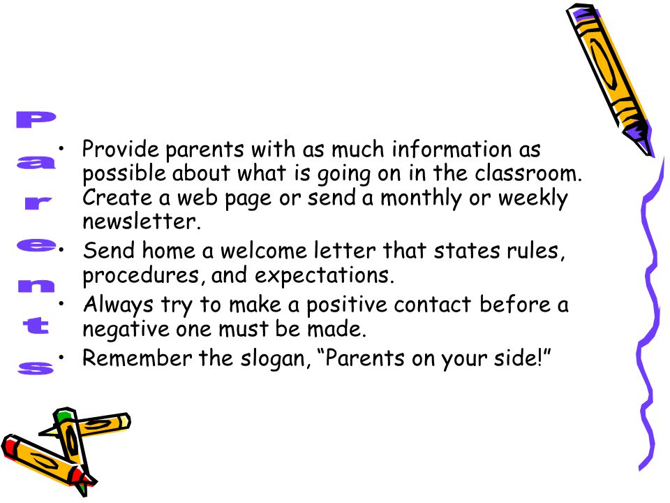 Effective Parent Communication Establish a rapport with each parent or guardian.