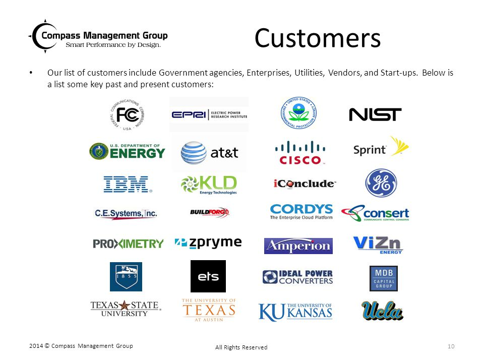 Customers Our list of customers include Government agencies, Enterprises, Utilities, Vendors, and Start-ups. Below is a list some key past and present
