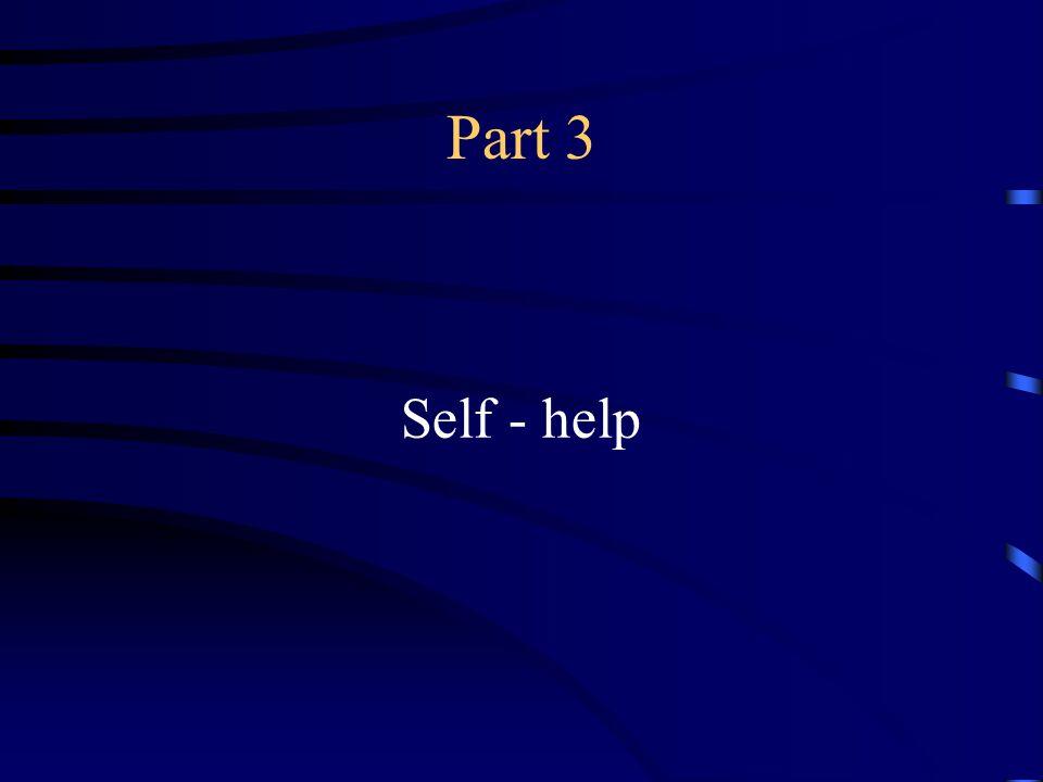 Part 3 Self - help