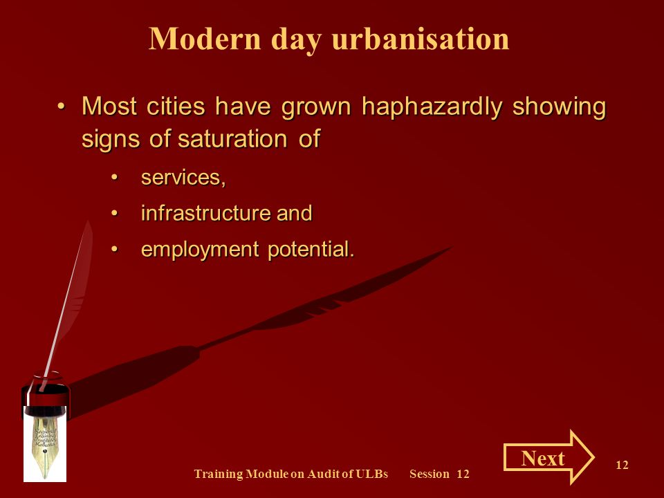 Training Module on Audit of ULBs Session 12 12 Most cities have grown haphazardly showing signs of saturation ofMost cities have grown haphazardly sho