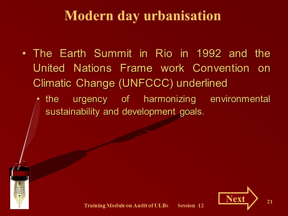 Training Module on Audit of ULBs Session 12 21 The Earth Summit in Rio in 1992 and the United Nations Frame work Convention on Climatic Change (UNFCCC