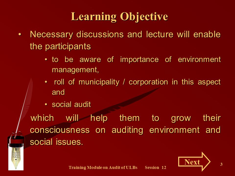 Training Module on Audit of ULBs Session 12 3 Necessary discussions and lecture will enable the participantsNecessary discussions and lecture will ena