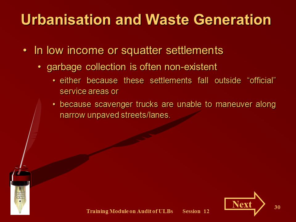 Training Module on Audit of ULBs Session 12 30 Urbanisation and Waste Generation In low income or squatter settlementsIn low income or squatter settle