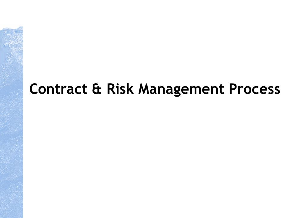 Contract & Risk Management Process