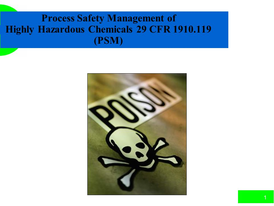 21 Quiz (cont.) 6.The PSM standard applies to companies that either process highly _____________ materials or use _____________ liquids and gases in excess of 10,000 pounds.