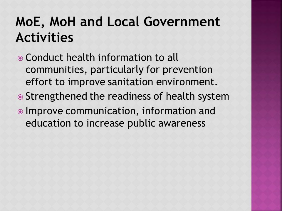 Conduct health information to all communities, particularly for prevention effort to improve sanitation environment.