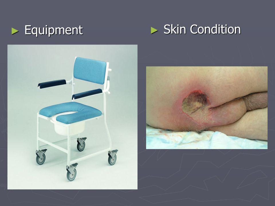 Equipment Equipment Skin Condition Skin Condition