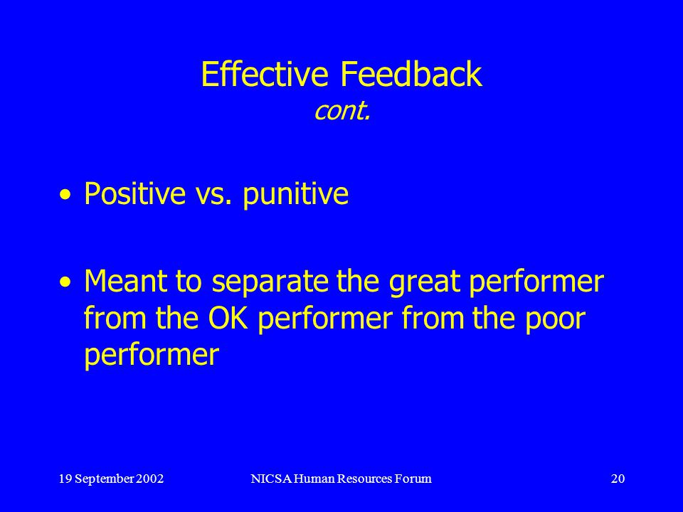 19 September 2002NICSA Human Resources Forum20 Effective Feedback cont.
