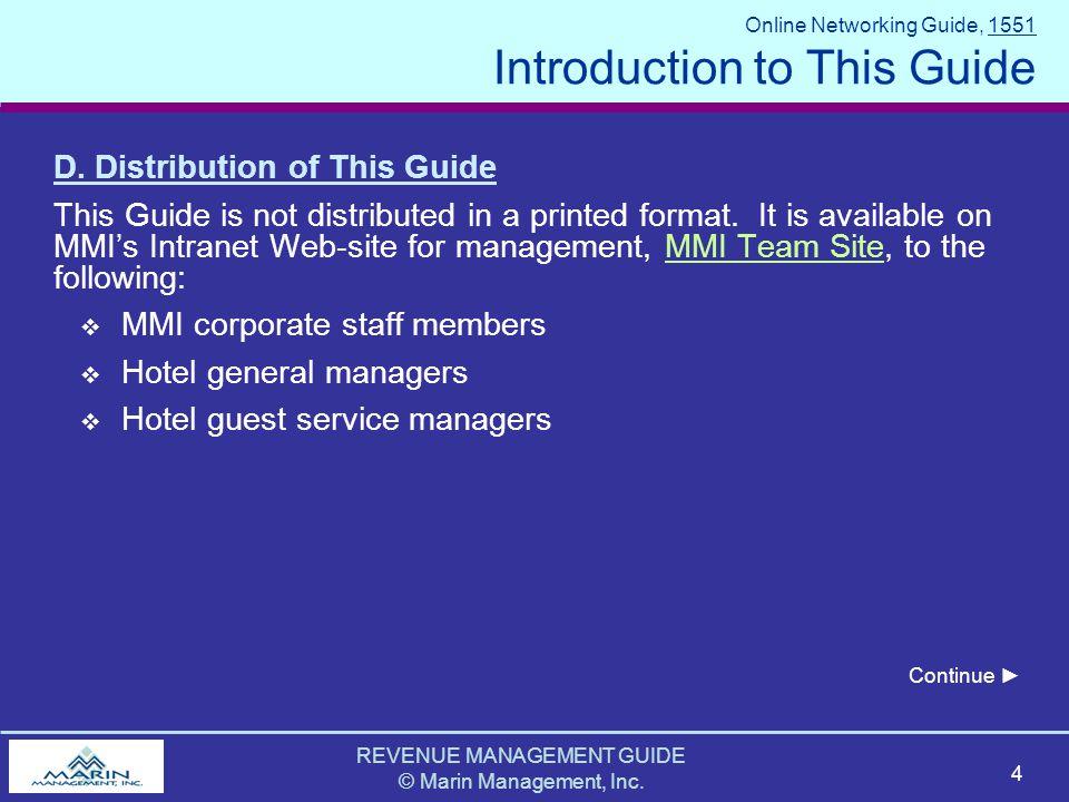 REVENUE MANAGEMENT GUIDE © Marin Management, Inc. 4 D.