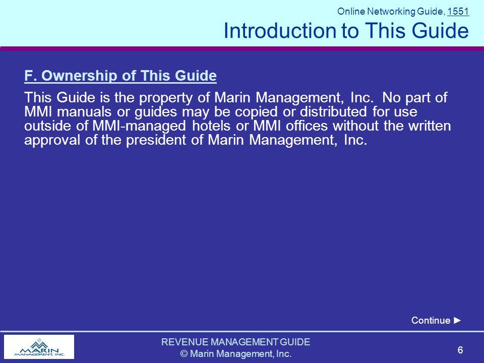 REVENUE MANAGEMENT GUIDE © Marin Management, Inc. 6 F.
