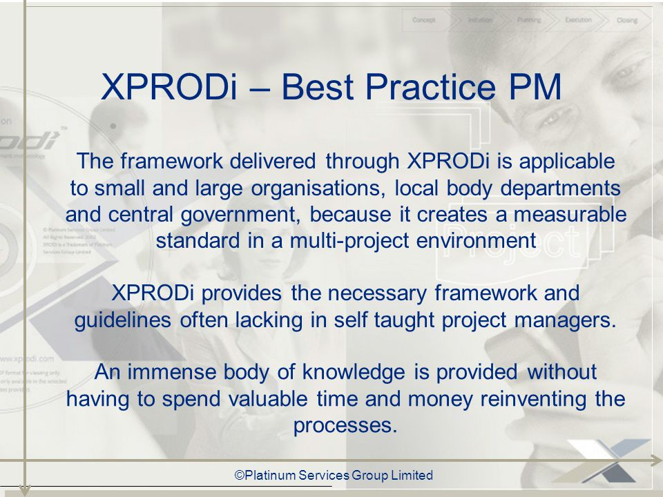 ©Platinum Services Group Limited Who is XPRODi for.