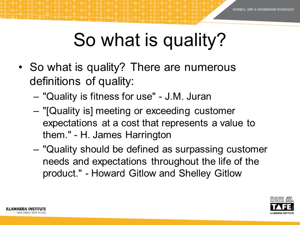 So what is quality. So what is quality.