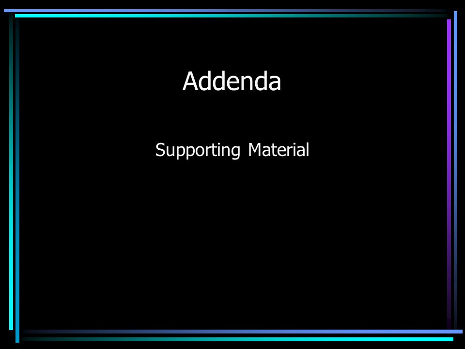 Addenda Supporting Material